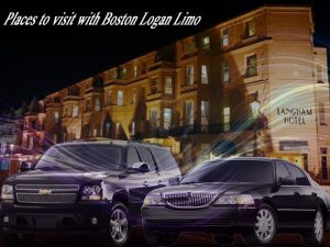 Places to visit with Boston Logan Limo