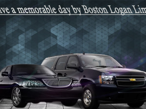 Live a memorable day by Boston Logan Limo