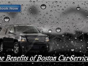 The Benefits of Boston Car Service