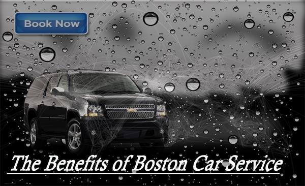 The Benefits of Boston Car Service